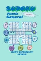Sudoku Samurai Puzzle, Volume 2 ebook by YobiTech Consulting