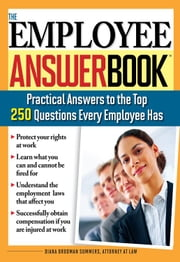 Employee Answer Book: Practical Answers to the Top 250 Questions Every Employee Has ebook by Kobo.Web.Store.Products.Fields.ContributorFieldViewModel