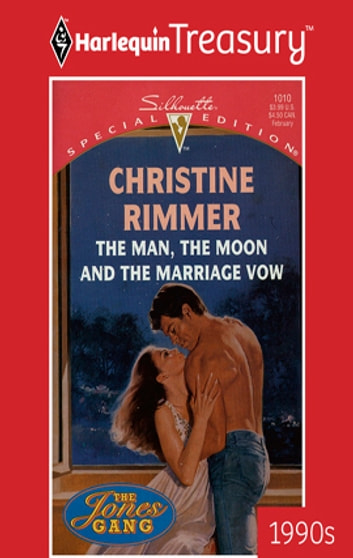 The Man, the Moon and the Marriage Vow ebook by Christine Rimmer