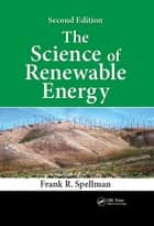 The Science of Renewable Energy ebook by