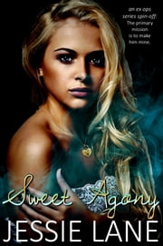 Sweet Agony ebook by Jessie Lane