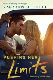 Pushing Her Limits ebook by Sparrow Beckett