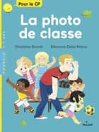 La photo de classe ebook by