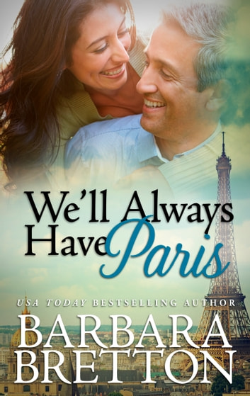 We'll Always Have Paris ebook by Barbara Bretton