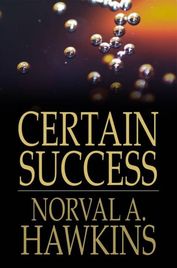 Certain Success eBook by Norval A. Hawkins