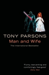 Man and Wife ebook by Tony Parsons