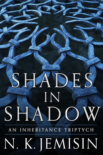 Shades in Shadow ebook by N. K. Jemisin