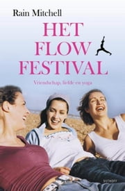 Het flowfestival ebook by Rain Mitchell