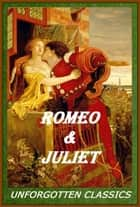 Romeo & Juliet ebook by William Shakespeare