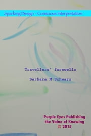 Travellers' Farewells ebook by Barbara M Schwarz