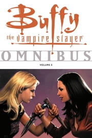 Buffy Omnibus Volume 5 ebook by Joss Whedon,Cliff Richards