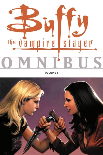Buffy Omnibus Volume 5 ebook by Various,Joss Whedon