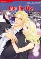 INTO THE FIRE (Mills & Boon Comics) - Mills & Boon Comics ebook by Leslie Kelly, YOKO IWASAKI