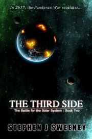 The Third Side (Battle for the Solar System, #2) ebook by Stephen J Sweeney