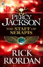 The Staff of Serapis ebook by