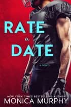 Rate A Date ebook by Monica Murphy