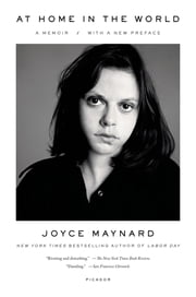 At Home in the World - A Memoir ebook by Joyce Maynard