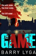 Game eBook by Barry Lyga