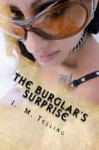 The Burglar's Surprise ebook by I. M. Telling