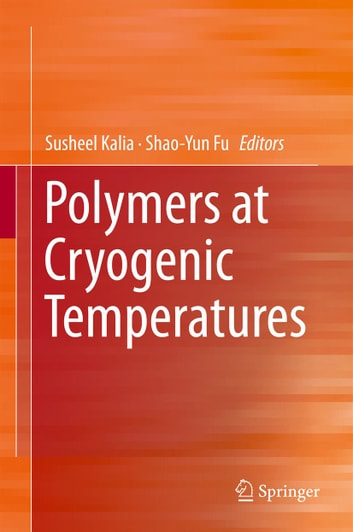 Polymers at Cryogenic Temperatures ebook by
