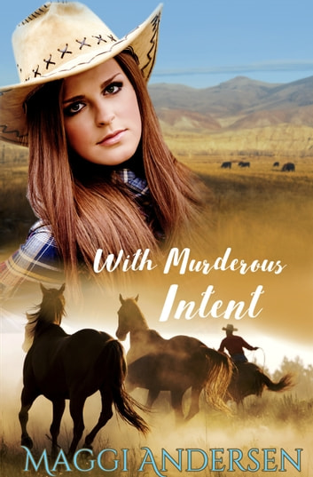 With Murderous Intent ebook by Maggi Andersen