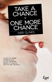 Take a chance + One more chance ebook by Abbi Glines