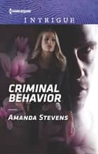 Criminal Behavior - A Thrilling FBI Romance ebook by Amanda Stevens