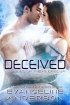 Deceived...Book 24 in the Brides of the Kindred Series ebook by Evangeline Anderson