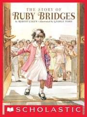 The Story of Ruby Bridges ebook by Kobo.Web.Store.Products.Fields.ContributorFieldViewModel