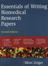 Essentials of Writing Biomedical Research Papers. Second Edition ebook by Mimi Zeiger