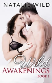 Wild Awakenings ebook by Natalie Wild