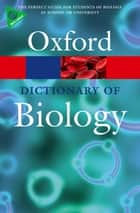 A Dictionary of Biology ebook by Elizabeth Martin, Robert S. Hine