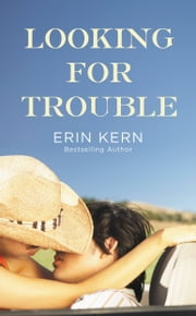 Looking for Trouble ebook by Erin Kern