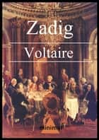 Zadig - o el destino ebook by Voltaire