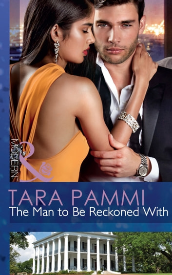The Man to Be Reckoned With (Mills & Boon Modern) 電子書 by Tara Pammi