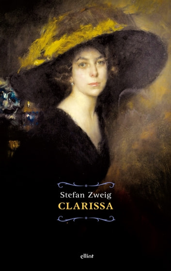 Clarissa ebook by Stefan Zweig