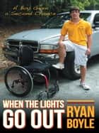 When the Lights Go Out ebook by Ryan Boyle