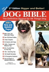 Original Dog Bible - The Definitive Source for All Things Dog ebook by