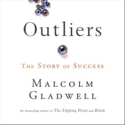 Outliers - The Story of Success audiobook by Malcolm Gladwell