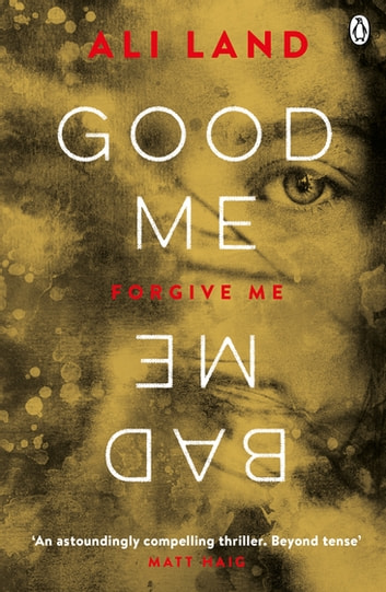 Good me bad me ebook by ali land 9781405923934 rakuten kobo good me bad me the richard judy book club thriller 2017 ebook by ali fandeluxe Images