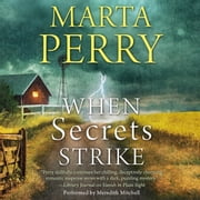 When Secrets Strike audiobook by Marta Perry
