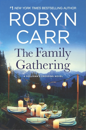The Family Gathering 電子書 by Robyn Carr