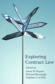 Exploring Contract Law ebook by Jason W Neyers,Richard Bronaugh,Stephen G A Pitel