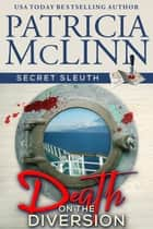 Death on the Diversion ebook by Patricia McLinn