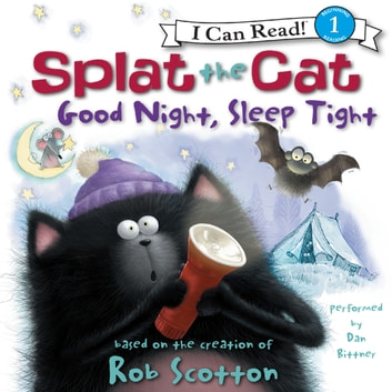 splat the cat good night sleep tight audiobook by rob scotton
