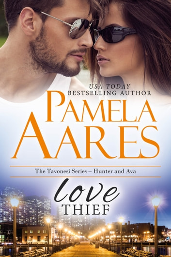 Love Thief - Hunter and Ava ebook by Pamela Aares
