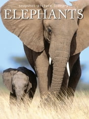 Elephants ebook by Snapshot Picture Library