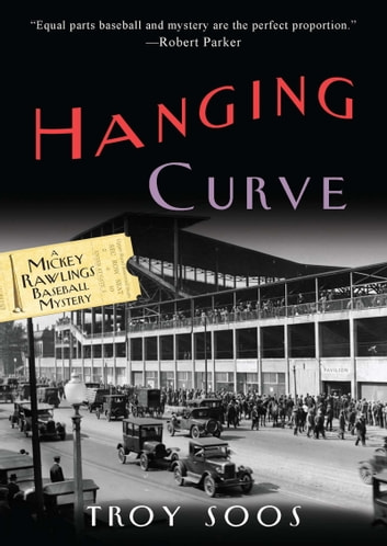 Hanging Curve ebook by Troy Soos