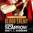 Invader: Blood Enemy (2 in the Invader Novella Series) audiobook by Simon Scarrow, T. J. Andrews