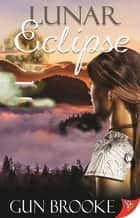 Lunar Eclipse ebook by Gun Brooke